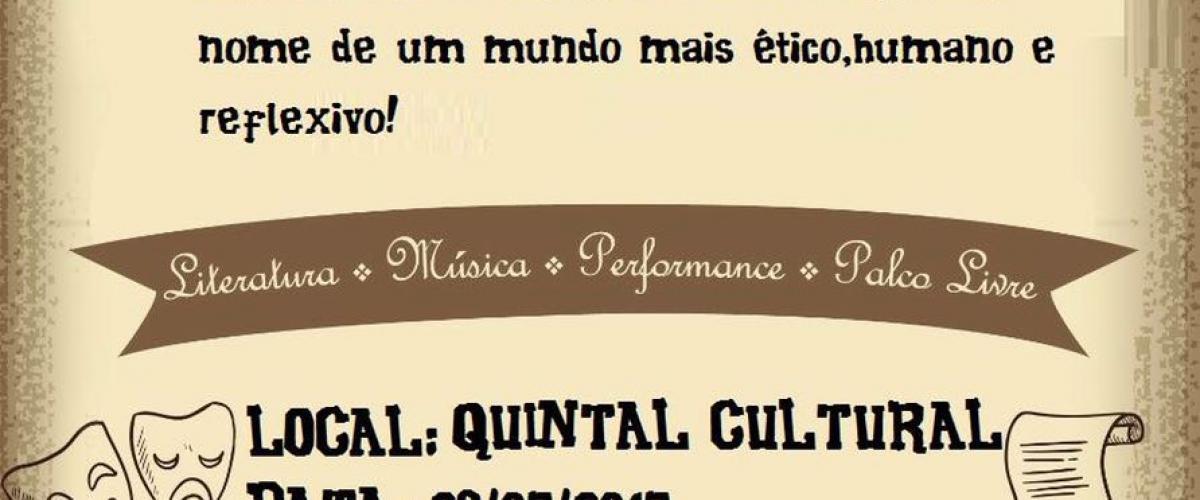 Literatura, música, performance e palco livre.